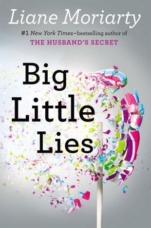 Big Little Lies ble nummer én på New York Times sin bestselgerliste da den kom i 2014. (Foto: G. P. Putnam's Sons).