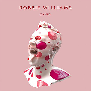"Robbie Williams' nye single heter ""Candy"". Foto: Promo."