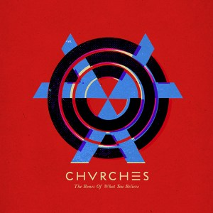 Chvrches-album-cover-The-Bones-Of-What-You-Believe