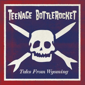 Omslaget til Teenage Bottlerockets ferske album, Tales From Wyoming. (Foto: Promo)