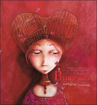 princesses-oubliees-ou-inconnues-rebecca-dautremer