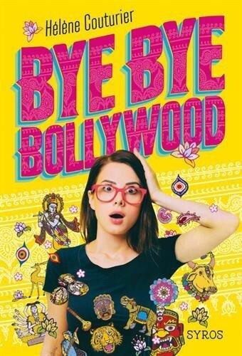 Bye Bye Bollywood, Hélène Couturier