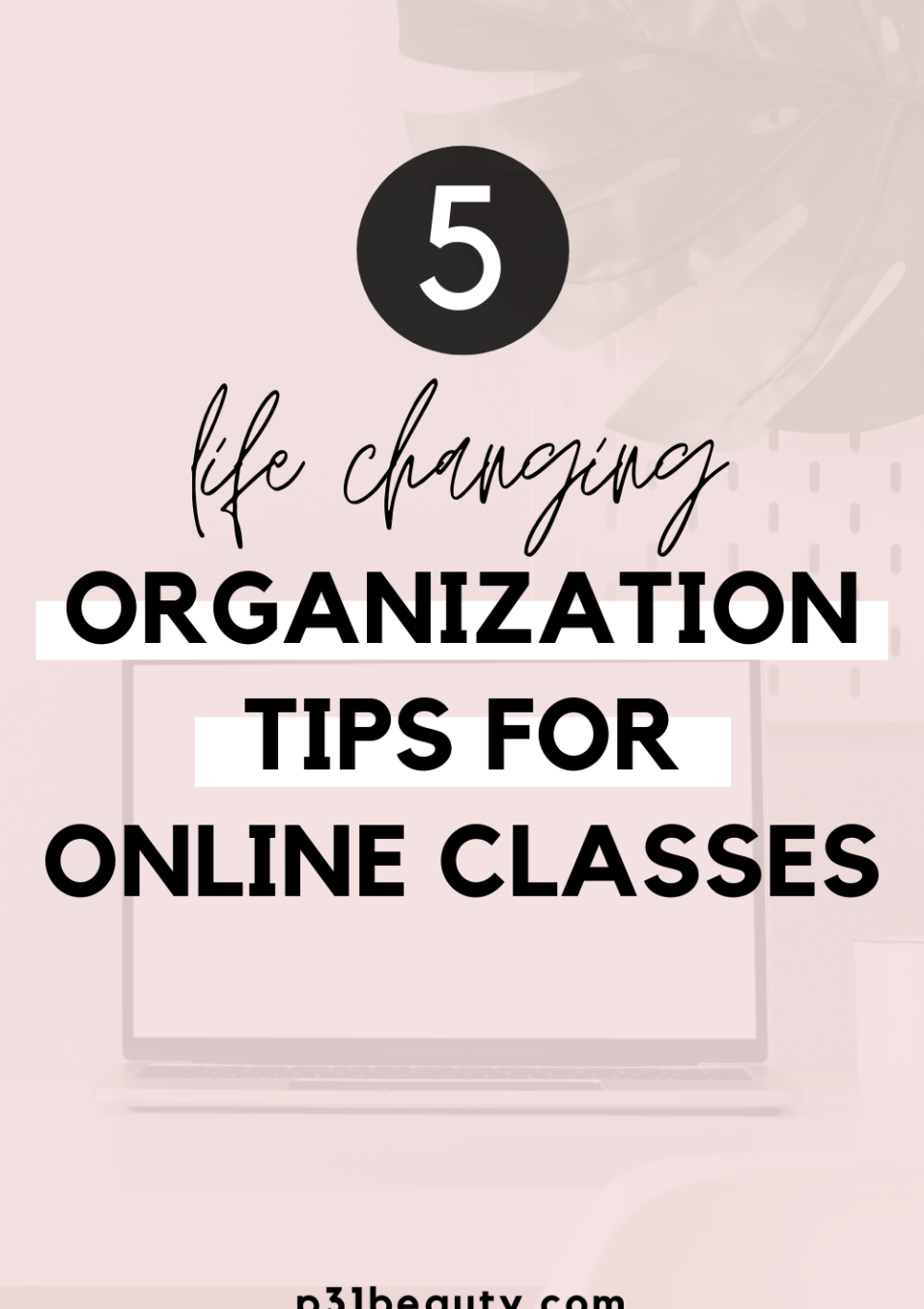 5 Life-Changing Organization Tips for Online Classes (Free 2020 Calendar Templates!)