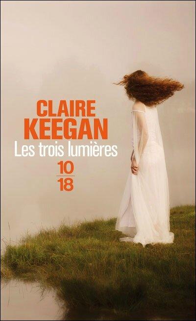 Les trois lumières, Claire Keegan