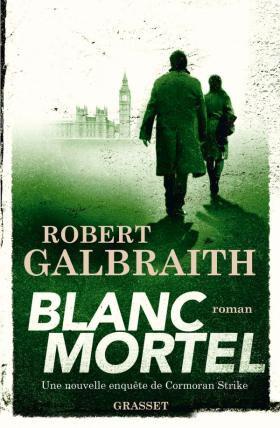 Blanc Mortel Robert Galbraith