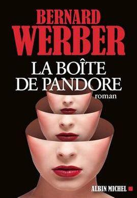 La boîte de Pandore Bernard Werber