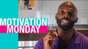 Motivation Monday: Episode 16 – New Creation