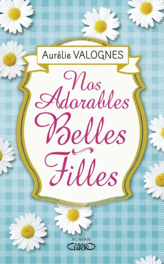 Nos_adorables_belles_filles_Aur_lie_Valognes