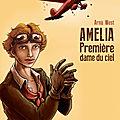Amélia, première dame du ciel, arnü west