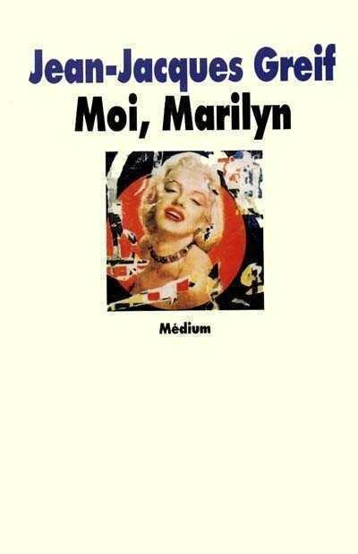 Moi, Marilyn