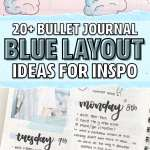 22 Super Fun Blue Bullet Journal Spreads For 2020 Crazy Laura