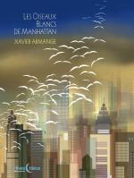 les-oiseaux-blancs-de-manhattan-1ecc80re-couverture-bd