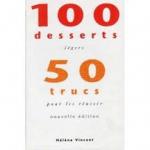 100 desserts légers 50 trucs pour les réussir