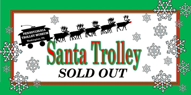 Santa Trolley Sold out!