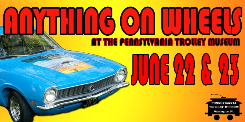 Anything on Wheels at the Pennsylvania Trolley Museum