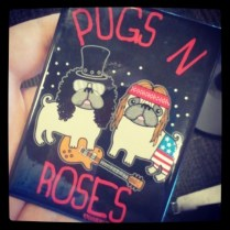 Pugs and Roses