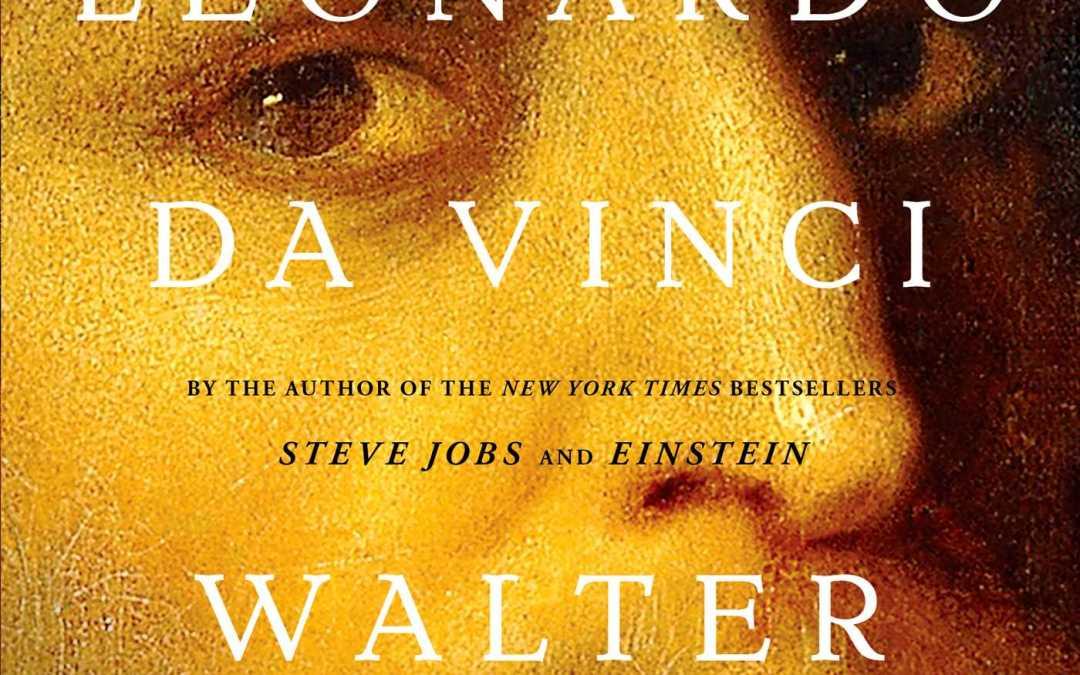 Book Review: Leonardo da Vinci by Walter Isaacson