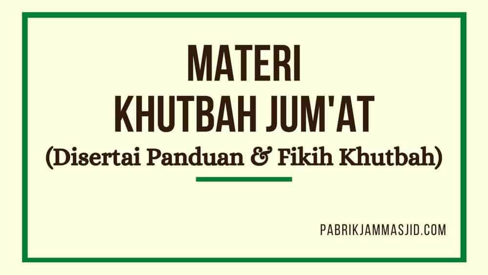 Download Materi Khutbah Jumat Terbaru PDF Disertai Panduan & Fikih Khutbah