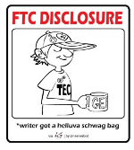 Sponsored Posts, Paid Reviews - FTC Disclosure Schwag150