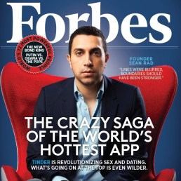 Sean Rad, Tinder founder and CEO, on cover of Forbes' November 2014 cover. (Image Credit: Forbes) http://www.forbes.com/sites/stevenbertoni/2016/07/21/tinder-expands-outside-of-dating-with-new-group-feature/#67f707ac6a7d