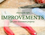 Choosing improvements for investment properties - atlanta hard money loans