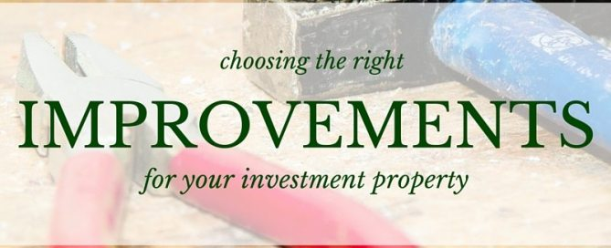 Choosing improvements for investment properties - atlanta hard money loans