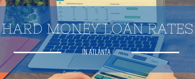 Hard Money Loan Rates in Atlanta