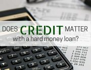 does credit matter with a hard money loan - atlanta hard money lender