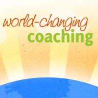 World-Changing Coaching
