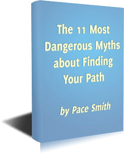 The 11 Most Dangerous Myths about Finding Your Path - 3d book