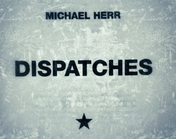 Farewell and thanks Michael Herr: Despatches — an appreciation