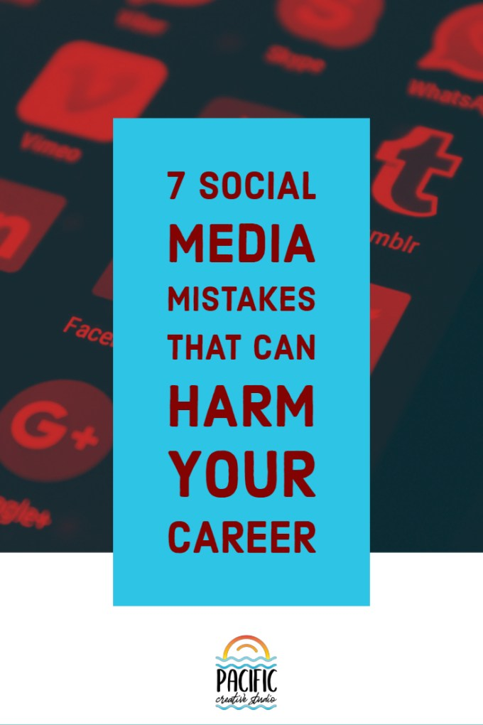7 Social Media Mistakes That Can Harm Your Career