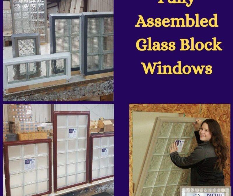 Fully assembled glass block windows