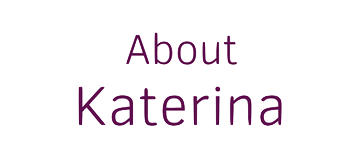 About Katerina small