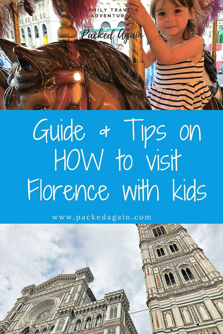 Guide & Tips on HOW to visit Florence with kids
