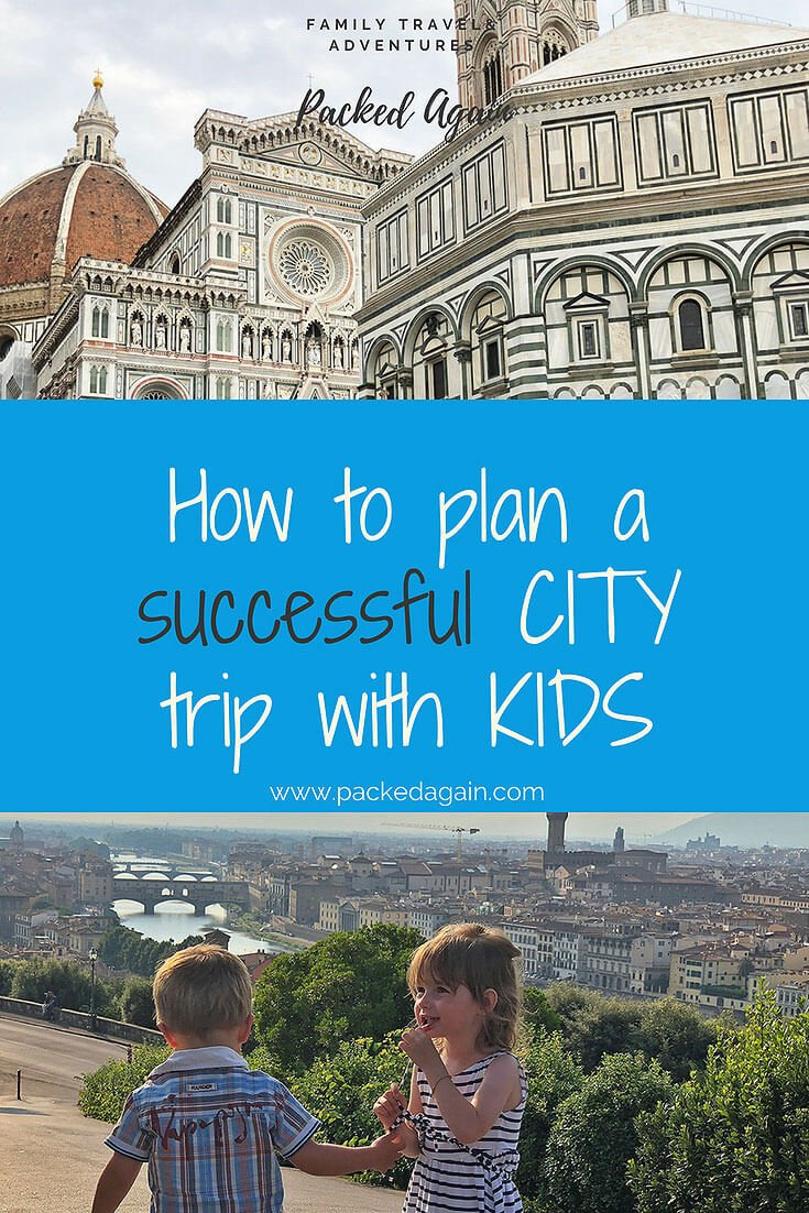 How to plan a successful city trip with kids