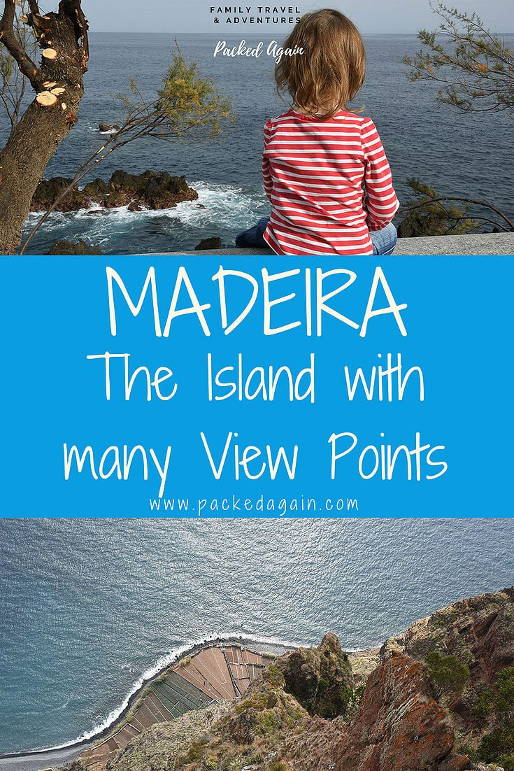 Madeira - Discover the island with many view points