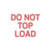#DL1220  3×5″  Do Not Top Load  Label (Red/White) $13.91/piece