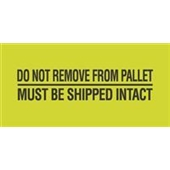 #DL3173  2×5″  Do Not Remove From Pallet / Must Be Shipped Intact Label $13.91/piece