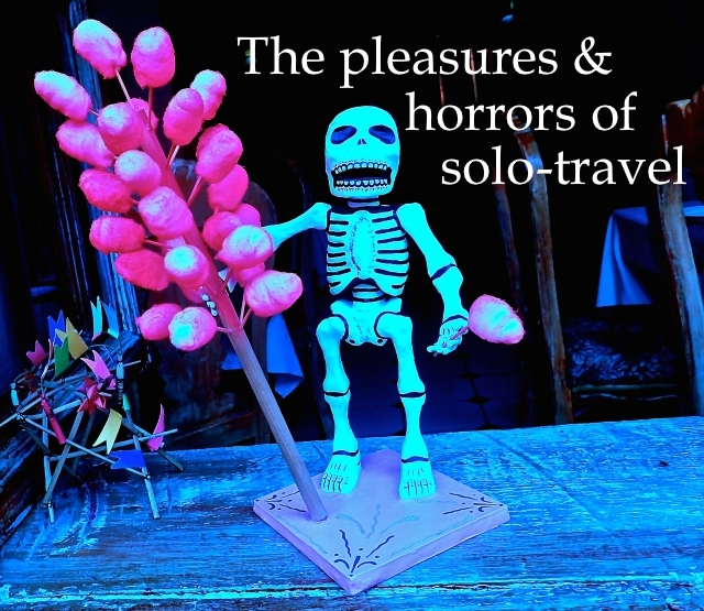 horrors of solo-travel