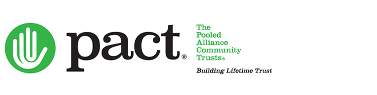 The Pooled Alliance Community Trusts (PACT)®