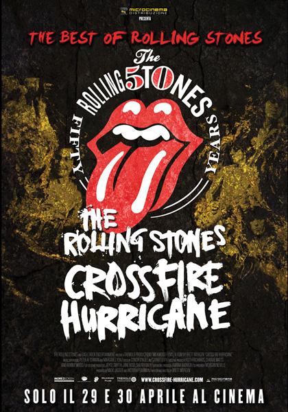 Locandina The Rolling Stones Crossfire Hurricane