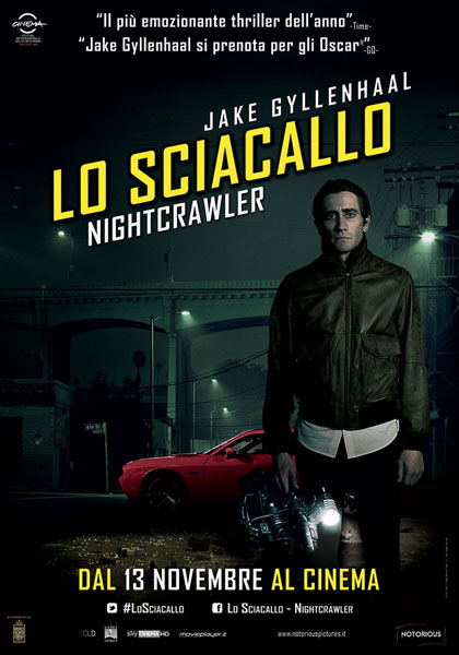 Locandina italiana Lo sciacallo - The Nightcrawler