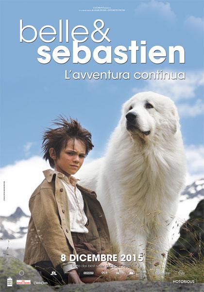 Locandina italiana Belle & Sebastien - L'avventura continua