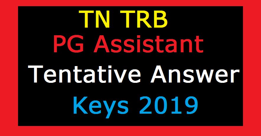 TN TRB PG Assistant Tentative Answer Keys 2019 01