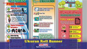 Berbagai Kelebihan Memakai Roll Banner dan Ukuran Yang Tepat