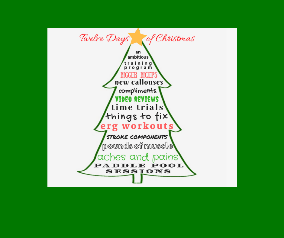 The 12 Pains Of Christmas.The Twelve Days Of Christmas Paddler Style Paddlechica