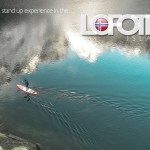A stand up experience in the… Lofotens
