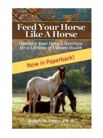 Feed your horse like a horse een uitgebreid boek over voeding voor paarden