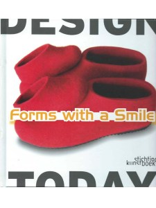 forms with a smile, design today, stichting kunst boek